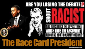 barack-obama-racist-race-card-president-black-people-white-liberal-progressive-nonsense